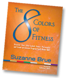 Book Cover of The 8 Colors of Fitness by Suzanne Brue